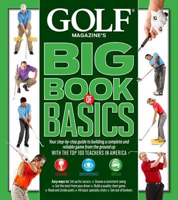 Golf Big Book of Basics By Golf Magazine (COR)